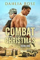 Combat Christmas Book 1 (Combat Christmas Series ) Kindle Edition
