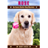 Rose: An Avery Barks Dog Mystery (Avery Barks Cozy Dog Mysteries Book 9)