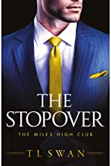 The Stopover (The Miles High Club Book 1) Kindle Edition