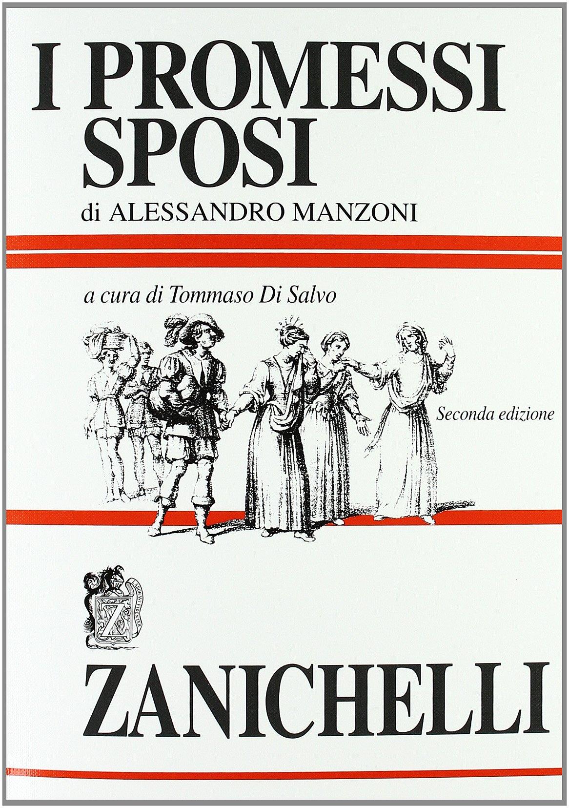 I promessi sposi di A. Manzoni - 2^ ed.