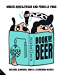 Mikkeller's Book of Beer: Includes 25 Original Mikkeller Brewing Recipes