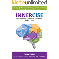 INNERCISE: The New Science to Unlock Your Brain's Hidden Power (English Edition)