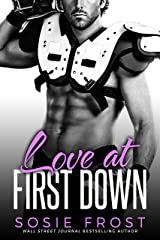 Love At First Down: A Secret Baby Romance (Touchdowns and Tiaras Book 2) Kindle Edition