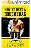 How to Date a Douchebag: The Coaching Hours