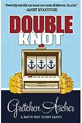 Double Knot (A Davis Way Crime Caper Book 5) Kindle Edition