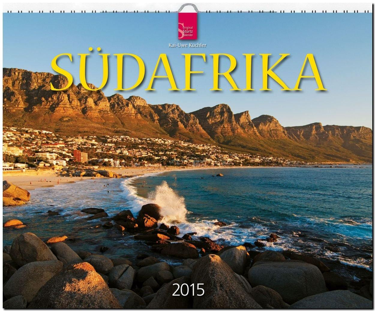 Südafrika 2015 - Original Stürtz-Kalender - Großformat-Kalender 60 x 48 cm