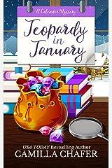 Jeopardy in January (Calendar Mysteries Book 1) Kindle Edition