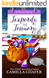 Jeopardy in January (Calendar Mysteries Book 1) (English Edition)