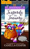 Jeopardy in January (Calendar Mysteries Book 1)