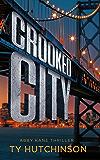 Crooked City: Fury Trilogy Book 2 (Abby Kane FBI Thriller 11)