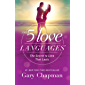 The 5 Love Languages: The Secret to Love that Lasts (English Edition)