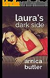 Laura's Dark Side: A Wife Sharing Romance