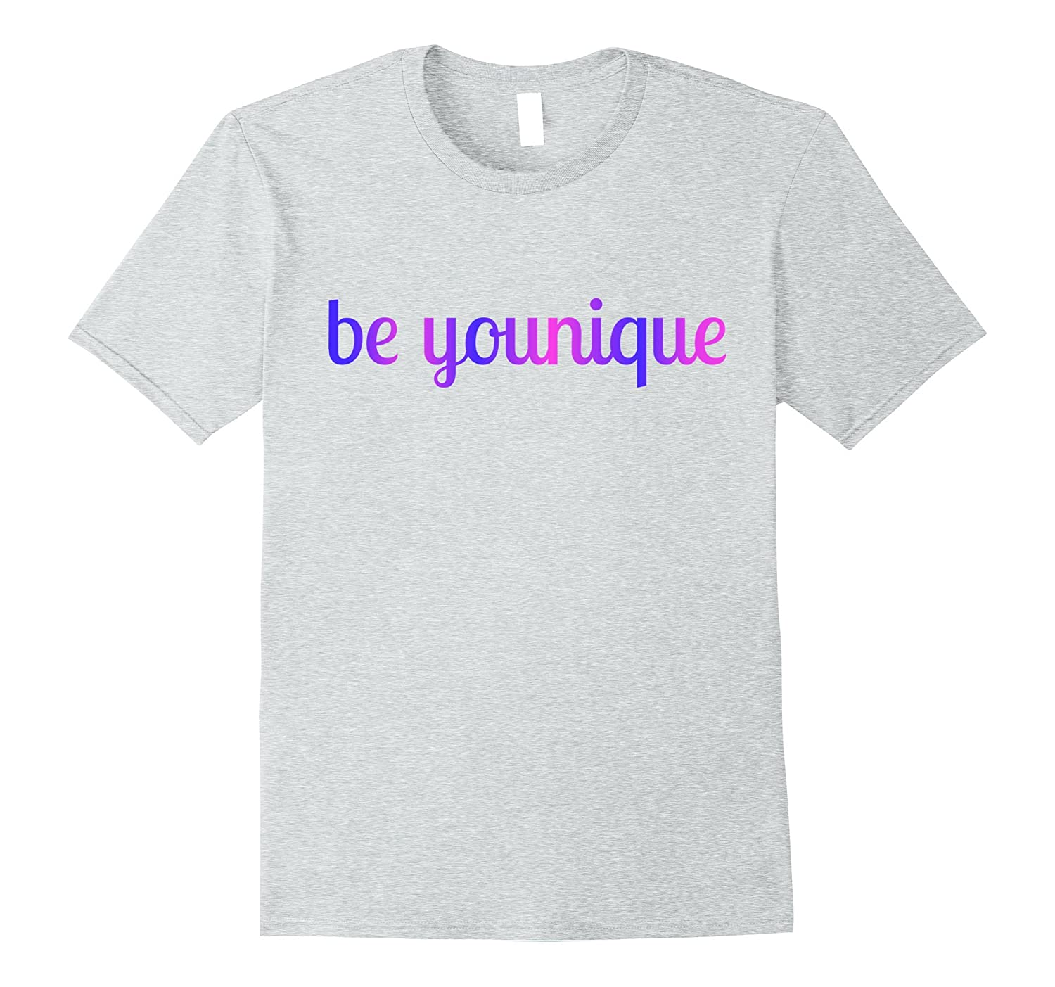 Be Younique Inspirational T-shirt Motivational Tee-FL
