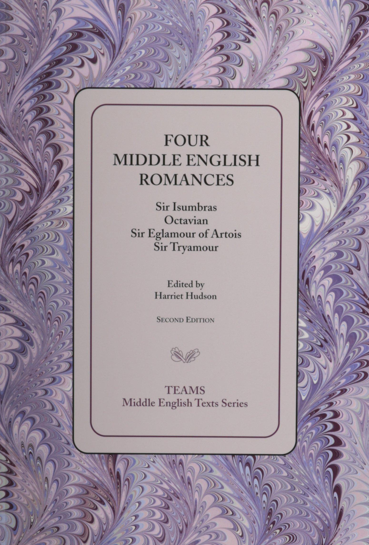 amazon four middle english romances sir isumbras octavian sir