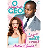 O professor CEO e a virgem que quer se vender (Os CEO's)