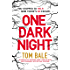 One Dark Night: An absolutely gripping crime thriller with unputdownable mystery and suspense