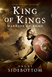 King of Kings: Warrior of Rome: Book 2 (Warrior of Rome (Hardcover))