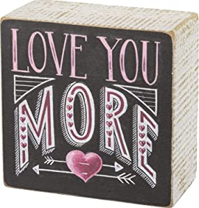 Primitives by Kathy 3.5 x 3.5 Decorative Box Sign - I Love You More