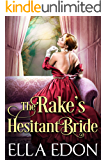 The Rake's Hesitant Bride: Historical Regency Romance (Ladybirds of Birdwell Book 2)