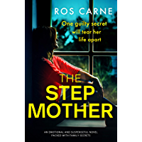 The Stepmother: An emotional and suspenseful novel packed with family secrets