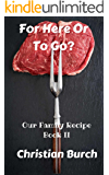 For Here or To Go: A Novel of Horror (Our Family Recipe Book 2)