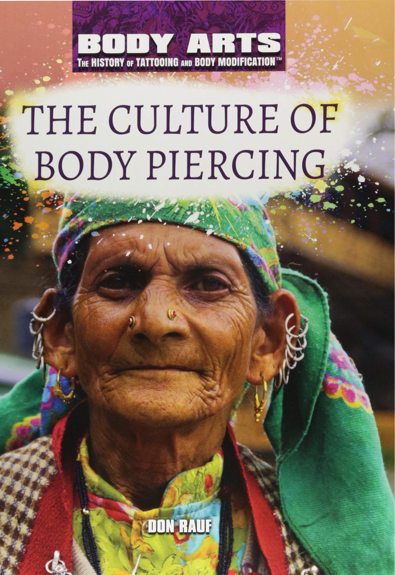 Amazoncom The Culture Of Body Piercing Body Arts The History Of