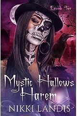 Toil & Trouble: A Paranormal Reverse Harem Romance (Mystic Hallows Harem Book 2) Kindle Edition