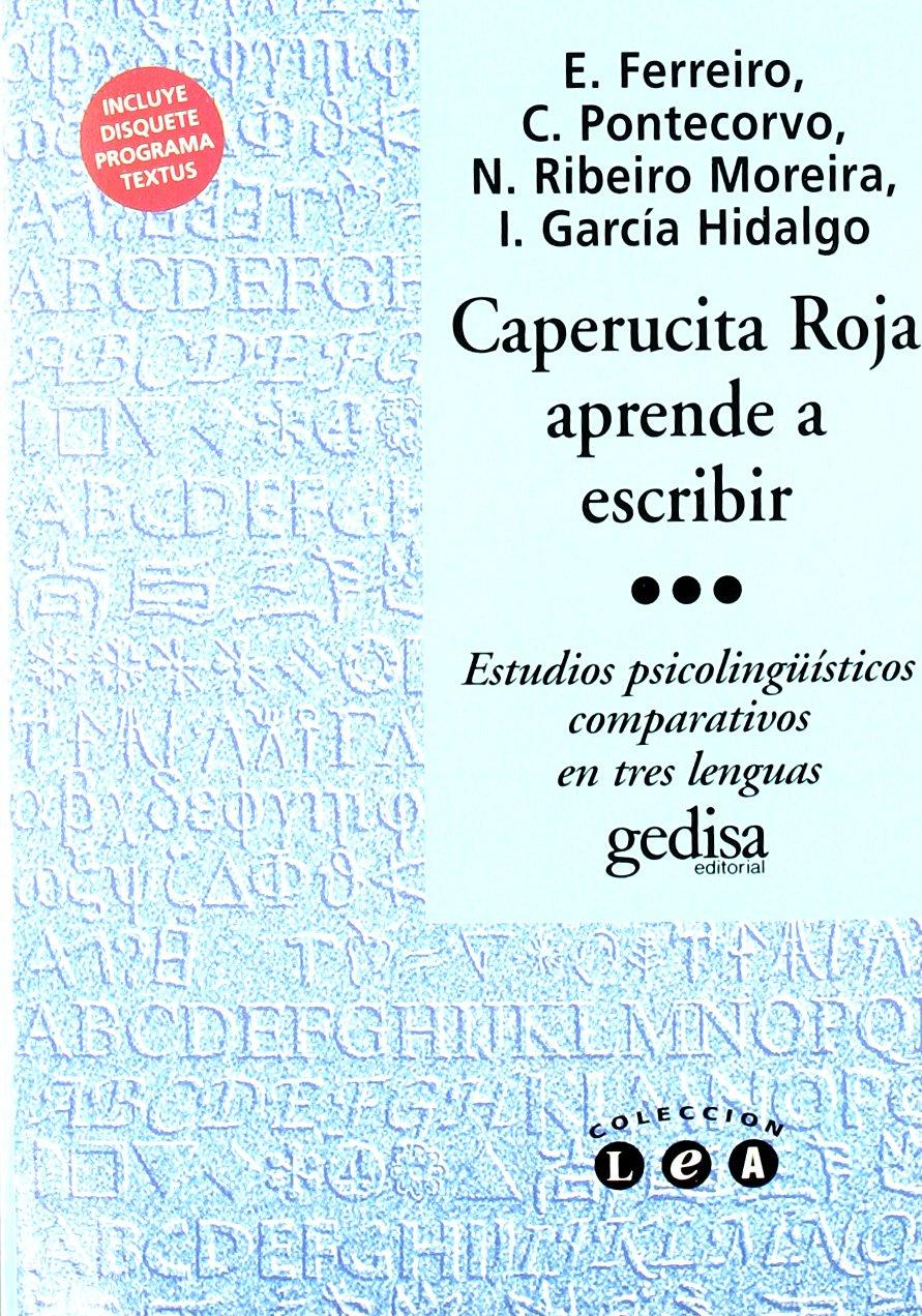 Caperucita roja aprende a escribir (Lea): Amazon.es: Ferreiro, Emilia Y Otros: Libros