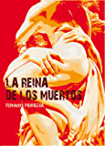 La reina de los muertos (Spanish Edition)
