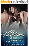 The Handsome Bikers (Riding Free Book 1)