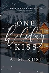 One Holiday Kiss: A Shattered Cove Romance Short Story (Shattered Cove Shorts) Kindle Edition