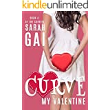 Curve My Valentine: Sweet Curvy Romance (The Curvies Book 4)