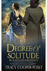 Degree of Solitude (Scandalous Scions Book 9) Kindle Edition