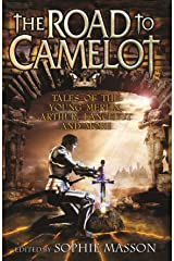 The Road To Camelot Kindle Edition