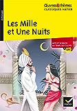 Les Mille et Une Nuits : suivi d'un dossier thématique « Arts et sciences au temps des califes » (5e)