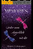 Memories: Jeder neue Augenblick mit dir
