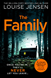 The Family: the most thrilling, suspenseful, terrifying and shocking psychological thriller of the year from the best…