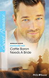 Cattle Baron Needs A Bride (The Rylance Dynasty Book 2)