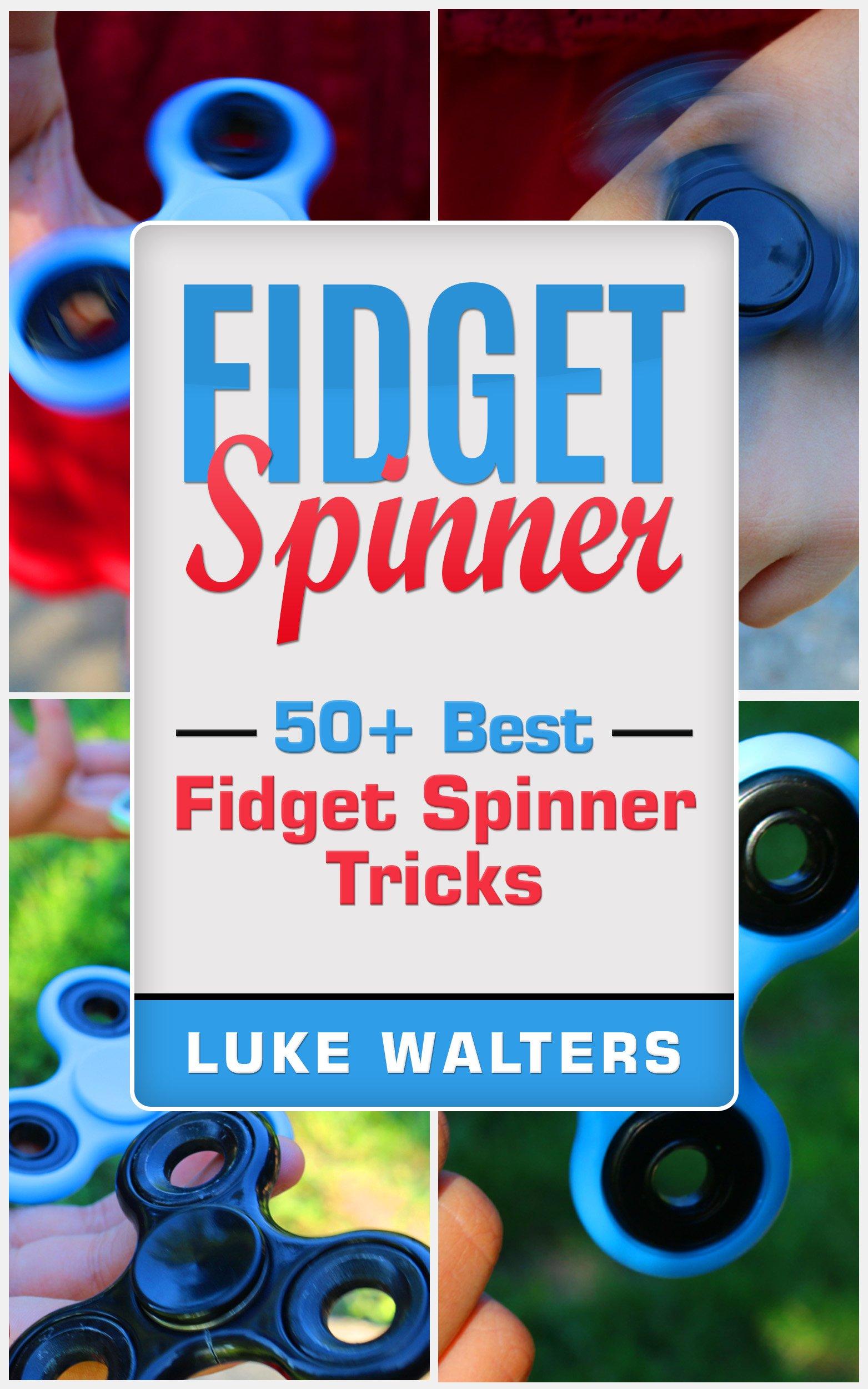 Fidget Spinner  50+ Best Fidget Spinner Tricks  English Edition