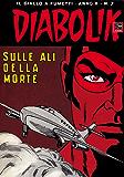 DIABOLIK (187): Sulle ali della morte (Italian Edition)