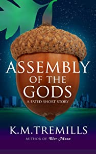 Assembly of the Gods: A Fated Tale (short story)