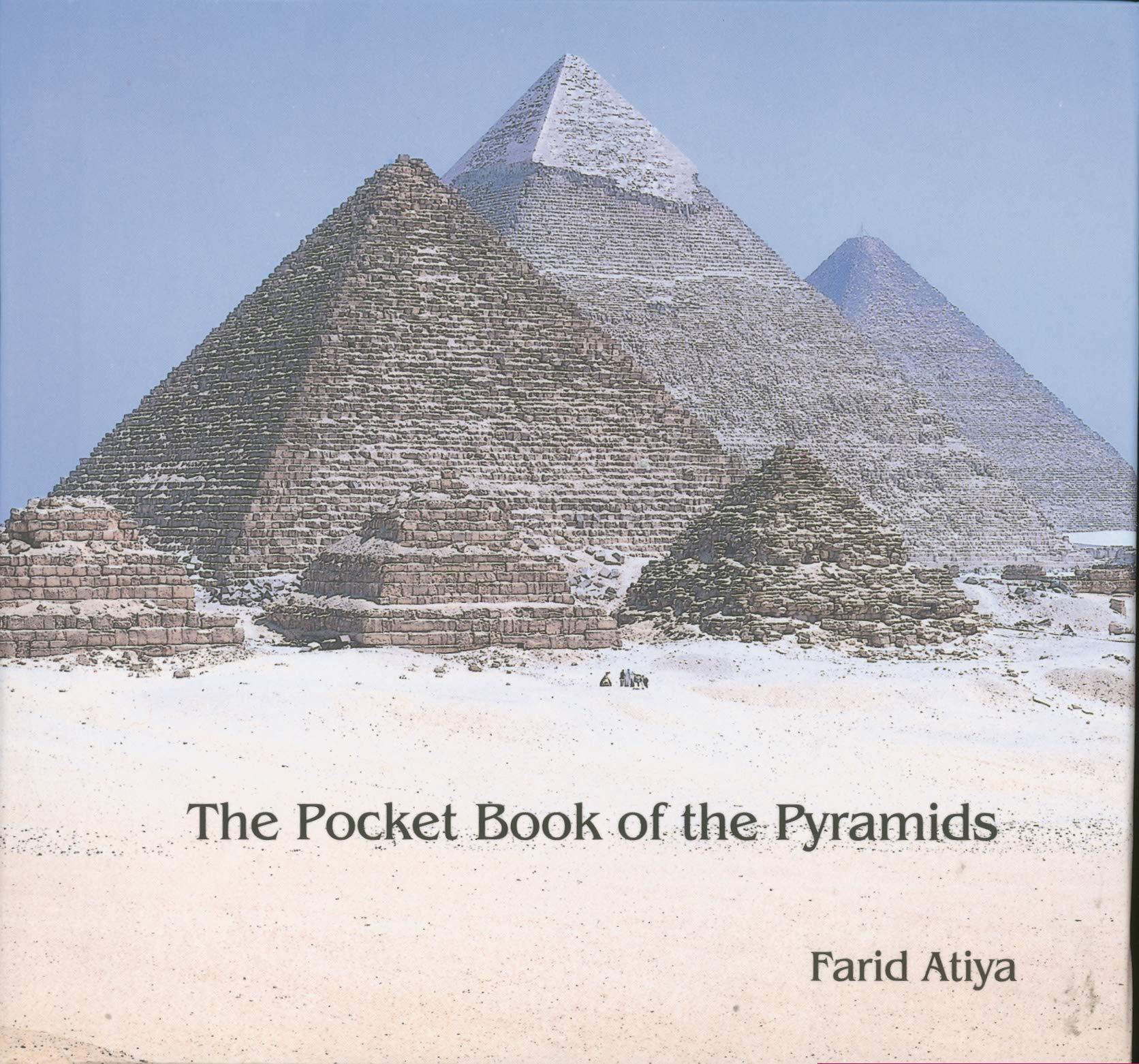 Pocket Book of the Pyramids Travel Literature & Guide Books Idioma Inglés: Amazon.es: Atiya, Farid: Libros en idiomas extranjeros