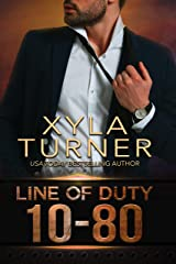 10-80 (Line of Duty Book 1) Kindle Edition