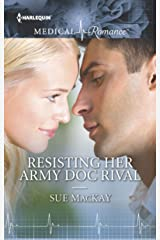 Resisting Her Army Doc Rival (Harlequin Medical Romance Book 875) Kindle Edition