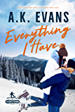 Everything I Have (The Everything Series Book 2)