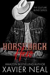 Horseback Hero: Single-Father, Second Chance Romance (The Culture Blind Book 3) Kindle Edition