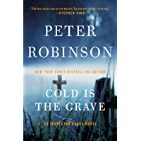 Cold Is the Grave: A Novel of Suspense (Inspector Banks series Book 11) (English Edition)