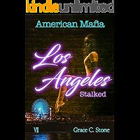 American Mafia: Los Angeles Stalked