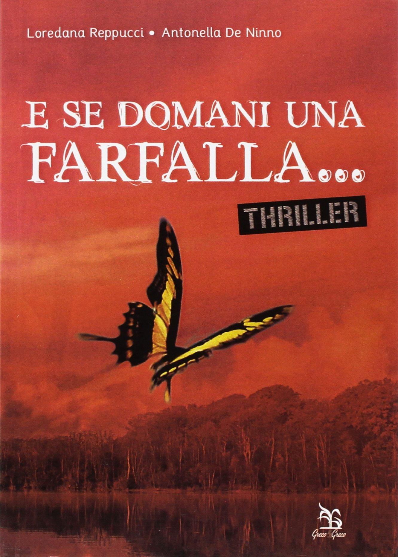Amazon.it: E se domani una farfalla... - Reppucci, Loredana, De Ninno, Antonella - Libri