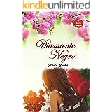 Diamante Negro (Série Amor Eterno - Livro 4)